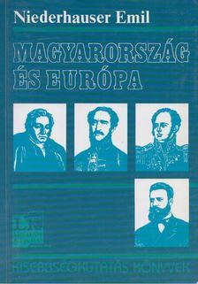 Niederhauser Emil - Magyarország és Európa [antikvár]