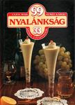Hemző Károly, Lajos Mari - 99 nyalánkság 33 színes ételfotóval [antikvár]