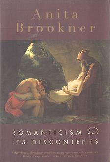 Anita Brookner - Romanticism and Its Discontents [antikvár]