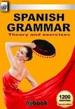 House My Ebook Publishing - Spanish Grammar - Theory and Exercises [eKönyv: epub, mobi]
