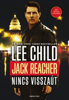 Lee Child - Jack Reacher - Nincs visszaút [eKönyv: epub, mobi]