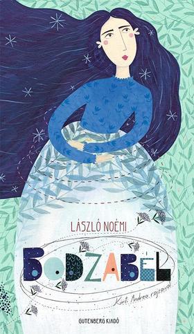 László Noémi - Bodzabél