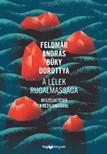 Feldmár András, Büky Dorottya - A lélek rugalmassága - Beszélgetések a rezilienciáról [eKönyv: epub, mobi]