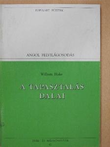 William Blake - A tapasztalás dalai - William Blake versei és írásai [antikvár]