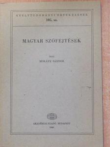 Mokány Sándor - Magyar szófejtések [antikvár]
