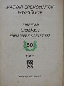 Dr. Mészáros István - Jubileumi Országos éremcsere közvetítés 1983/2. [antikvár]