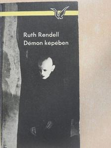 Ruth Rendell - Démon képében [antikvár]