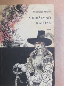 Rónaszegi Miklós - A királynő kalóza [antikvár]