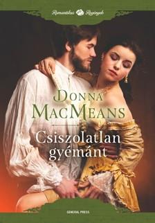 Donna MacMeans - Csiszolatlan gyémánt [eKönyv: epub, mobi]