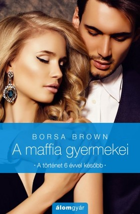 Borsa Brown - A maffia gyermekei [eKönyv: epub, mobi]