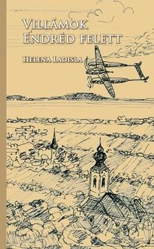 Ladisla Helena - Villámok Endréd felett [eKönyv: epub, mobi]