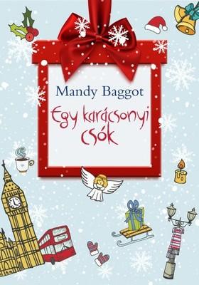 Mandy Baggot - Egy karácsonyi csók [eKönyv: epub, mobi]