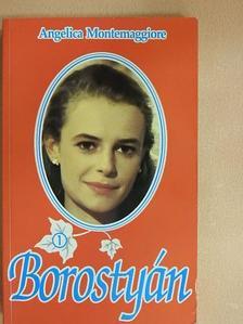 Angelica Montemaggiore - Borostyán 1. [antikvár]