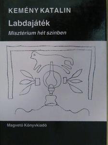 Kemény Katalin - Labdajáték [antikvár]