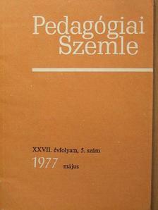 Bakonyi Pál - Pedagógiai szemle 1977. május [antikvár]