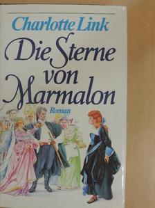 Charlotte Link - Die Sterne von Marmalon [antikvár]