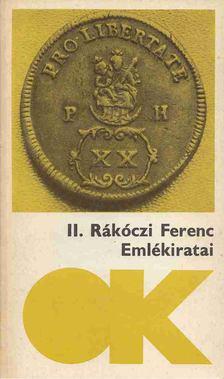 II. Rákóczi Ferenc - II. Rákóczi Ferenc emlékiratai [antikvár]