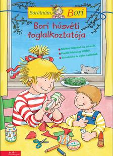 Hanna Sörensen - Uli Velte - Bori húsvéti foglalkoztatója - Barátnőm, Bori