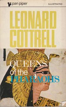 Leonard Cottrell - Queens of the Pharaohs [antikvár]