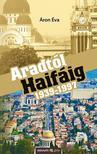 Áron Éva - Aradtól Haifáig