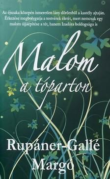 RUPÁNER-GALLÉ MARGÓ - Malom a tóparton [eKönyv: epub, mobi]