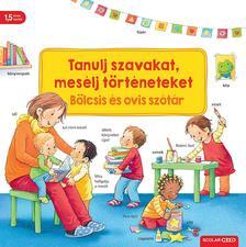 Sandra Grimm - Tanulj szavakat, mesélj történeteket - Bölcsis és ovis szótár