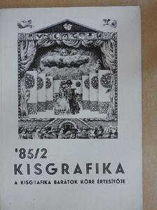 Arató Antal - Kisgrafika '85/2. [antikvár]