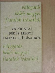 Bencsik Máté - Válogatás Békés megyei fiatalok írásaiból [antikvár]
