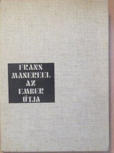 Frans Masereel - Az ember útja [antikvár]
