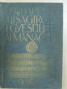 Adorján Andor - Budapesti Ujságirók Egyesülete Almanachja 1913 [antikvár]