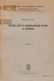 Hargittay Emil - Infravörös szárító és melegítőberendezések tervezése és üzemeltetése [antikvár]