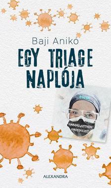 Baji Anikó - Egy triage naplója