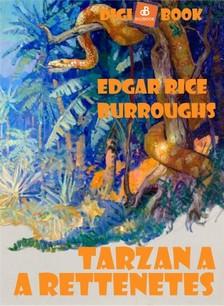 Edgar Rice Burroughs - Tarzan a rettenetes [eKönyv: epub, mobi]
