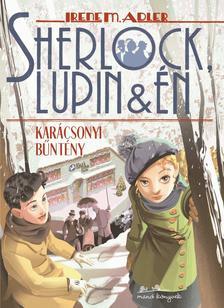 Irene M. Adler - Sherlock, Lupin és Én 17. - Karácsonyi bűntény