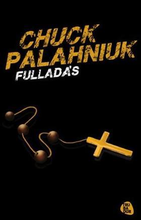 Chuck Palahniuk - Fulladás