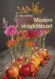 Pánczél Péter - Modern virágkötészet ###