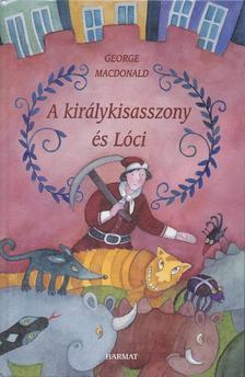 George MacDonald - A királykisasszony és Lóci