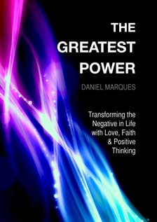 Marques Daniel - The Greatest Power [eKönyv: epub, mobi]