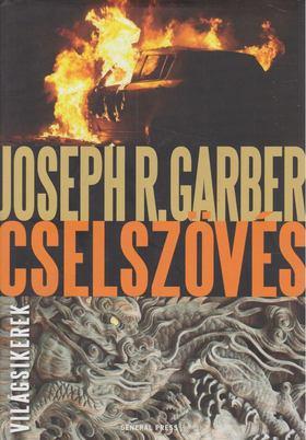 Joseph R. Garber - Cselszövés [antikvár]