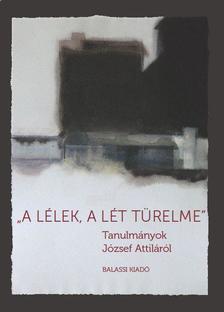 """Veres András - """"A lélek, a lét türelme"""""""