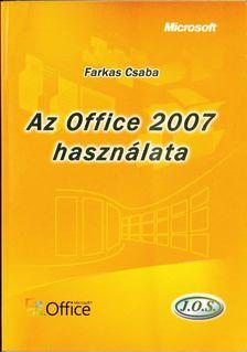 Farkas Csaba - Az Office 2007 használata [antikvár]
