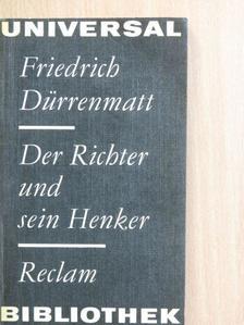 Friedrich Dürrenmatt - Der Richter und sein Henker [antikvár]