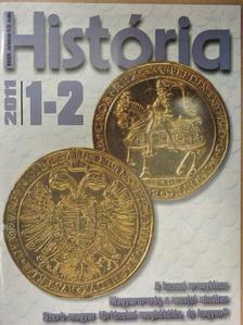 Gecsényi Lajos - História 2011/1-2 [antikvár]