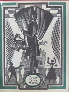 Alexander Pope - Topsy-Turvy World [antikvár]