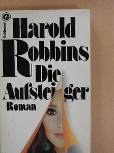 Harold Robbins - Die Aufsteiger [antikvár]