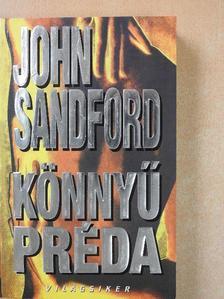 John Sandford - Könnyű préda [antikvár]