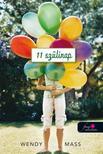 Wendy Mass - 11 szülinap - Kemény borítós