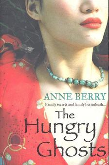 BERRY, ANNE - The Hungry Ghosts [antikvár]