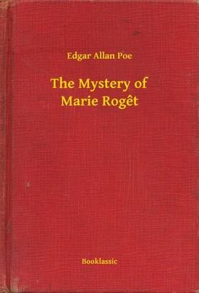 Edgar Allan Poe - The Mystery of Marie Roget [eKönyv: epub, mobi]
