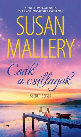 Susan Mallery - Csak a csillagok